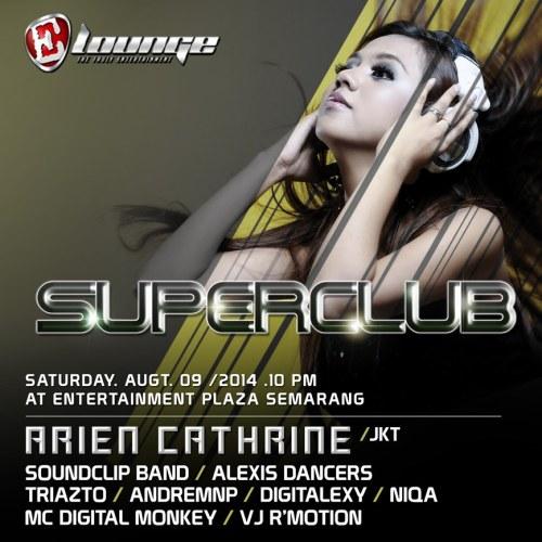 Superclub – FDJ Arien Cathrine Tampil di E-Plaza